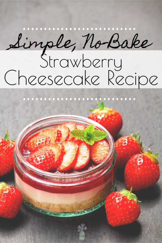 Looking to make a Simple Strawberry Cheesecake but don't have much time or many ingredients to make it with? You are going to love this simple recipe! #simplestrawberrycheesecake #nobakecheesecake #nobakerecipes