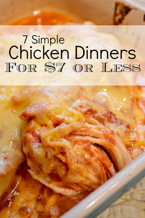 7 Simple Chicken Dinners