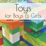 Considering purchasing some toys for a gift soon? Today I'm sharing my favorite toys for boys and girls that have lasted us through the little years and are still in constant play. #toysforboys #toysforgirls #openendedtoys #longlastingtoys